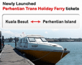 Easibook: Newly Launch Perhentian Trans Holiday Tickets