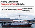 Easibook: Newly Launch Sejahtera Ferry Tickets